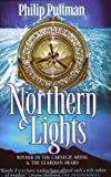 Northern Lights (His Dark Materials) by Pullman, Philip New Edition (1998) Philip Pullman