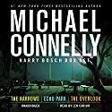 Harry Bosch Box Set: 'The Narrows', 'Echo Park', and 'The Overlook' Audiobook by Michael Connelly Narrated by Len Cariou
