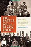 "Thomas Aiello, ""The Battle for the Souls of Black Folk: W.E.B. Dubois, Booker T. Washington, and the Debate that Shaped the Course of Civil Rights"" (ABC-CLIO, 2016)"