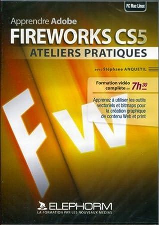 Apprendre Adobe Fireworks CS5 (Stéphane Anquetil)