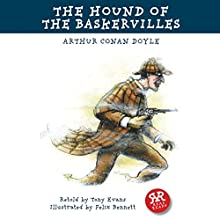 The Hound of the Baskervilles (       ABRIDGED) by Arthur Conan Doyle, Tony Evans Narrated by Rob Penman