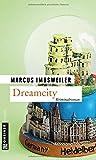 Dreamcity: Kollers siebter Fall