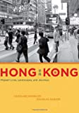 img - for Hong Kong: Migrant Lives, Landscapes, and Journeys (Fieldwork Encounters and Discoveries) book / textbook / text book