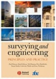 Surveying and Engineering: Principles and Practices