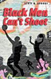 "Scott Brooks, ""Black Men Can't Shoot"" (University of Chicago Press, 2009)"