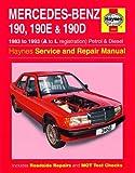 Mercedes-Benz 190, 190E & 190D Petrol & Diesel 1983 - 1993 Manual