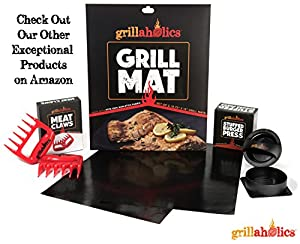 Grillaholics Grill Mat - Lifetime Guarantee - Set of 2 Nonstick BBQ Grilling Mats - 15.75 x 13 Inch from DSquared International LLC