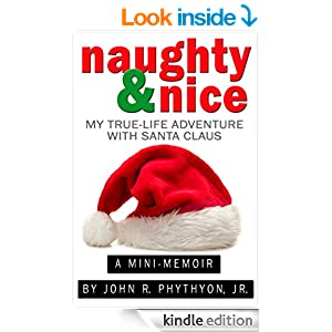 """""""Naughty & Nice: My True-Life Adventure with Santa Claus"""""""