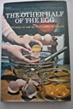 Other Half of the Egg: 180 Ways to Use Extra Yolks or Whites (0207954186) by McCully, Helen
