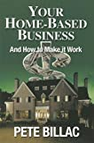 img - for Your Home-Based Business and How to Make it Work book / textbook / text book
