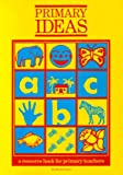 Primary Ideas (0333444264) by British Council
