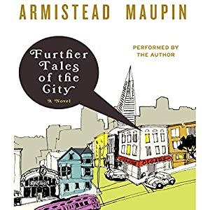 Further Tales of the City | [Armistead Maupin]