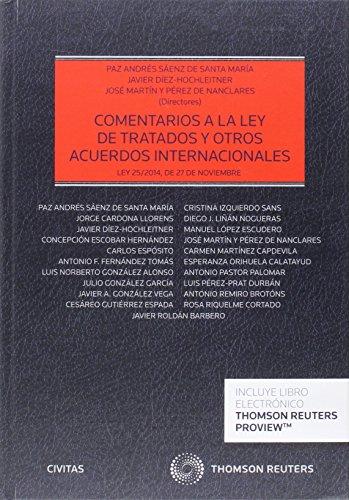 Comentarios a la ley de tratados y otros acuerdos internacionales (Papel + e-book): (Ley 25/2014, de 27 de noviembre) (Estudios y Comentarios de Legislación)