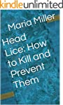 Head Lice: How to Kill and Prevent Them