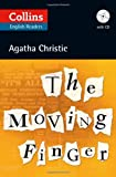 Agatha Christie Collins The Moving Finger (ELT Reader): B2 (Collins Agatha Christie ELT Readers)