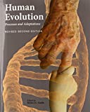 img - for Human Evolution: Processes and Adaptations (Revised Second Edition) book / textbook / text book
