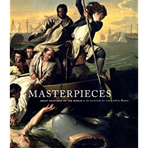Masterpieces: Great Paintings of the World in the Museum of Fine Arts, Boston ebook