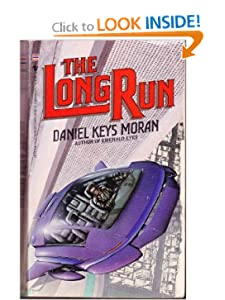 The Long Run by Daniel Keys Moran