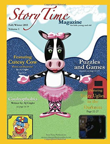 StoryTime Magazine: For Kids Young and Old: Volume 1