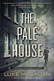 The Pale House: A Gregor Reinhardt Novel