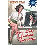 Lois Lenz, Lesbian Secretary ~ Monica Nolan