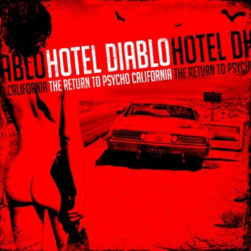 Hotel Diablo-The Return To Psycho California-CD-FLAC-2012-SCORN Download