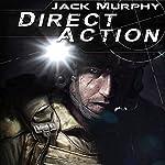 Direct Action: A Deckard Novel, Book 3 | Jack Murphy