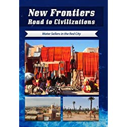 New Frontiers Road to Civilizations Water Sellers in the Red City