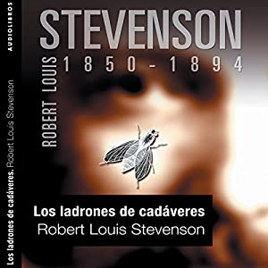 Los ladrones de cadáveres [The Body Snatcher] Audiobook