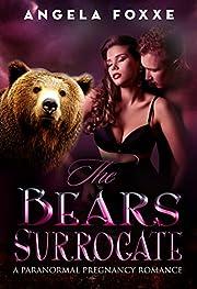 The Bear's Surrogate: A Paranormal Pregnancy Romance (The Surrogates Series Book 2)