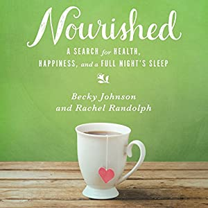 Nourished Audiobook
