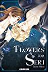 Flowers for Seri, Tome 2