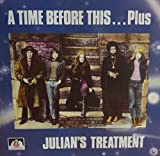 A Time Before This ... Plus By Julian's Treatment (0001-01-01)