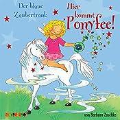 Der blaue Zaubertrank (Hier kommt Ponyfee 9) | Barbara Zoschke