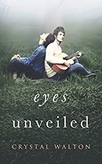 Eyes Unveiled by Crystal Walton ebook deal