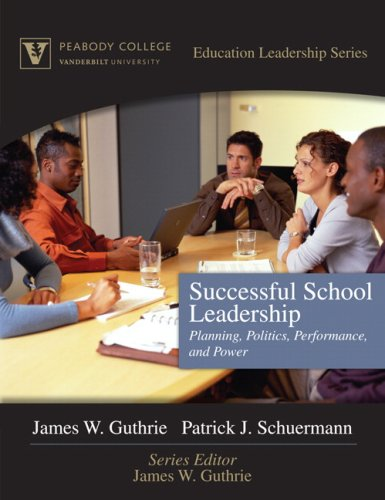 Successful School Leadership: Planning, Politics,...