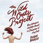 The Wild Oats Project | Robin Rinaldi