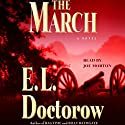 The March: A Novel Audiobook by E.L. Doctorow Narrated by Joe Morton