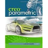 Creo(TM) Parametric ~ Gary Lamit
