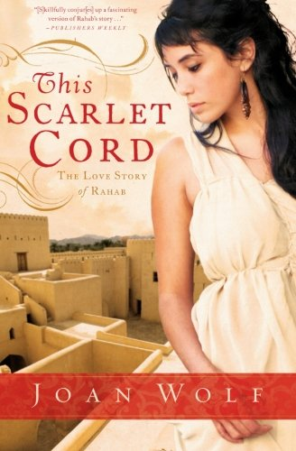 Image of This Scarlet Cord: The Love Story of Rahab