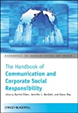 img - for The Handbook of Communication and Corporate Social Responsibility book / textbook / text book