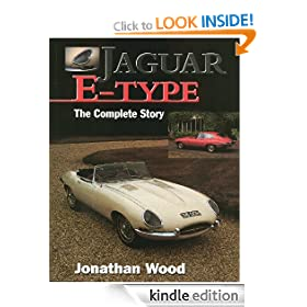 Jaguar E Type: The Complete Story (Crowood AutoClassic)