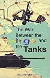 img - for The War Between the Whirligigs and the Tanks : A Handbook for Overcoming Personal Style Issues by Toni Lynn Chinoy (1999) Paperback book / textbook / text book