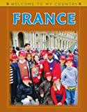 img - for France (Welcome to My Country (Benchmark)) book / textbook / text book