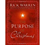 Purpose of Christmas, Theby Rick Warren