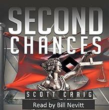 Second Chances Audiobook by Scott Craig Narrated by Bill Nevitt