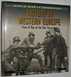 img - for Victory in Western Europe: From D-Day to the Nazi Surrender (World War II Chronicles) book / textbook / text book