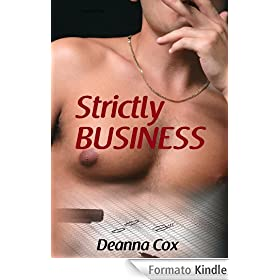 Strictly Business (M/m Office Erotica)