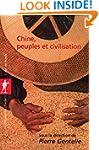 Chine, peuples et civilisation