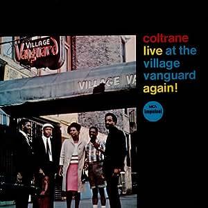 John Coltrane - Live At The Village Vanguard - Amazon.com Music